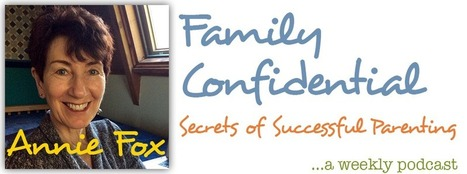 Bloom Method, Helping Your Kids Blossom: Lynne Kenney : Family Confidential Podcast: Secrets of Successful Parenting — Parenting Advice with Annie Fox, M.Ed. | HCS Learning Commons Newsletter | Scoop.it