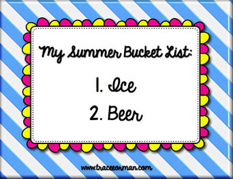 Mrs. Orman's Classroom: What's on Your Summer Bucket List? | Common Core Resources for ELA Teachers | Scoop.it