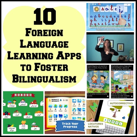 10 Foreign Language Learning Apps to Foster Bilingualism | China Teachers | Scoop.it