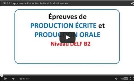 DELF B2 - Épreuves de Production écrite et Production orale   FLE en ligne   Scoop.it
