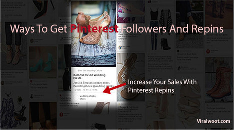 Ways to Get Pinterest Followers and Repins | Pinterest | Scoop.it