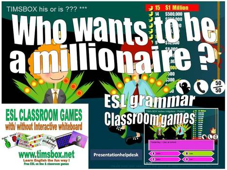 CLASSROOM GAMES - Who wants to be a millionaire ? GRAMMAR (10 series) | Teaching English ESL - Ressources anglais -timsbox | Scoop.it