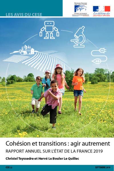 Rapport annuel sur l'état de la France 2019 : Cohésion et transitions agir autrement | Travaux du CESE