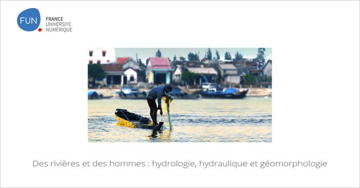 [Today] MOOC Des rivières et des hommes... | MOOC Francophone | Scoop.it