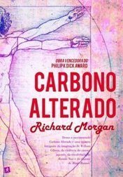 Crítica: Carbono Alterado | Ficção científica literária | Scoop.it