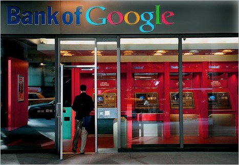 Why Would Google Become A Bank?   SocialWebBusiness   Scoop.it