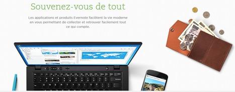 Avec Evernote souvenez-vous de tout et créer votre compte gratuitement par ici ! | Ce qui m'intéresse | Scoop.it