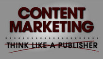 3 Lessons to Help Content Marketers Stop Thinking Like Publishers | Data Nerd's Corner | Scoop.it