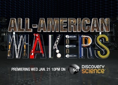 All American Makers All NEW Series on the Science Channel | MARC PORTNEY | Manufacturing In the USA Today | Scoop.it