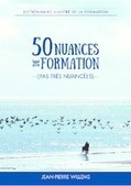 Le dictionnaire illustré de la formation de Jean-Pierre Willems | FORMATION PROFESSIONNELLE CONTINUE | Scoop.it