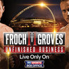 Carl Froch vs George Groves II Live On HBO
