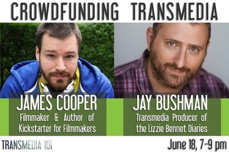 Can't WAIT! Jay Bushman on Lizzie Bennett Diaries & Crowdfunding Transmedia | Transmedia 101 - June 18 Toronto! | Transmedia is the Name of the Game | Scoop.it