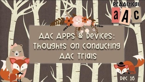 AAC Apps and Devices: Thoughts on Conducting AAC Trials | AAC: Augmentative and Alternative Communication | Scoop.it