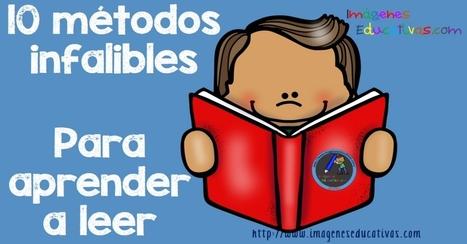 10 métodos infalibles para aprender a leer - Imagenes Educativas | Educacion, ecologia y TIC | Scoop.it