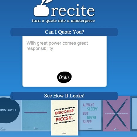 Recite | Create beautiful visual quotes as images | Cool School Ideas | Scoop.it