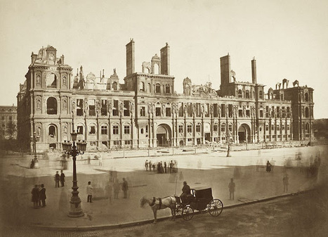 PARIS UNPLUGGED: 1871 - L'incendie de l'Hôtel de Ville | GenealoNet | Scoop.it