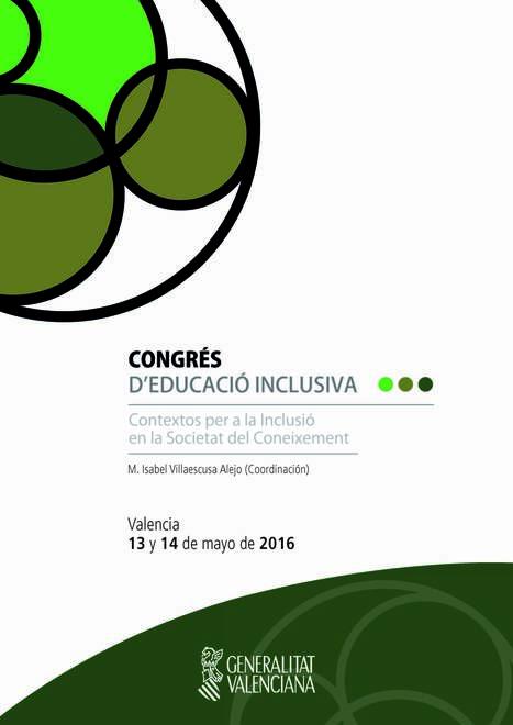 Congres Educació Inclusiva - Vídeos y Materiales | Educació inclusiva i Noves Tecnologies | Scoop.it