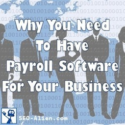 4 Reasons Why You Need To Have Payroll Software For Your Business | Allround Social Media Marketing | Scoop.it