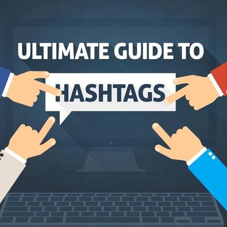Infographie : le guide ultime du hashtag - | Mon cyber-fourre-tout | Scoop.it