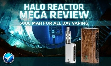 Halo Reactor Mega Electronic Cigarette Review 8