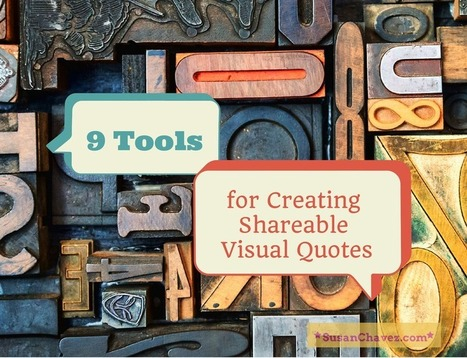 9 Tools for Creating Shareable Visual Quotes | Content and Curation for Nonprofits | Scoop.it