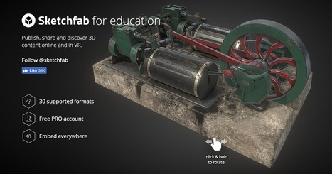 Virtual Reality & 3D for Education - Sketchfab | 3D Virtual-Real Worlds: Ed Tech | Scoop.it