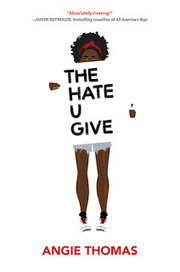 Book Talk & ARC Giveaway: THE HATE U GIVE by Angie Thomas | Young Adult Novels | Scoop.it