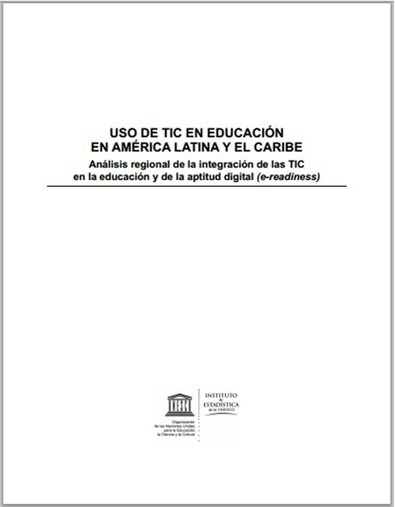 UNESCO: Uso de TIC en Educación en América Latina y el Caribe - RedDOLAC - Red de Docentes de América Latina y del Caribe - | RedDOLAC | Scoop.it