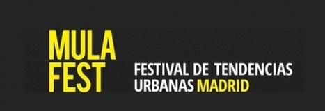 Mulafest, festival de artes urbanas en la Feria de Madrid - Mandarina Magazine | Arte que transforma | Scoop.it