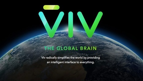 The makers of Siri are back with a new super-smart AI called Viv | NIC: Network, Information, and Computer | Scoop.it