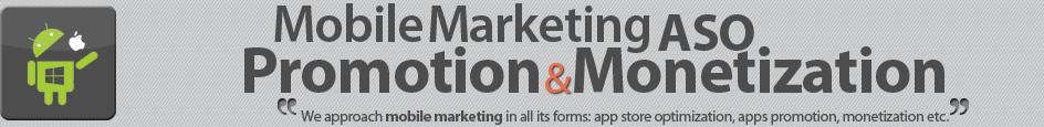 Mobile Marketing (ASO, promotion, monetization)