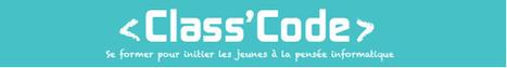 Class'Code | Ressources d'apprentissage gratuites | Scoop.it