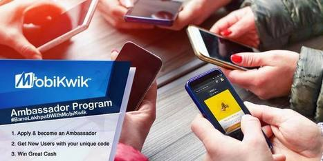 Join Mobikwik Ambassador Program And Get Rs.35 + Rs.25 per Referral | Coupons, deals & offers, free recharge, unlimited money tricks, loot deals etc. | Scoop.it