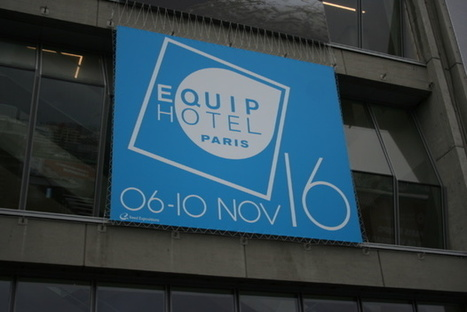 Equiphotel : l'hôtellerie face au choc de l'innovation digitale   Personnalisation des services   Scoop.it