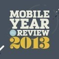 2013 Mobile Year in Review | Learn mobile | Scoop.it