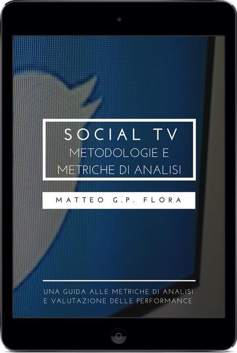 #SocialTV: Metodologie e Metriche di Analisi | Social TV addicted | Scoop.it