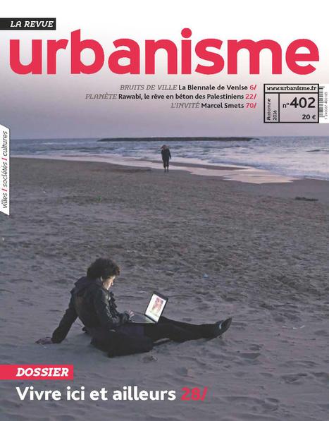 Revue Urbanisme Vivre ici et ailleurs | Géographie : les dernières nouvelles de la toile. | Scoop.it