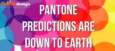 Pantone Predictions Are Down To Earth | xposing world of Photography & Design | Scoop.it