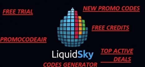 Free Plan (Trial) W/ Liquidsky Promo Code 2018