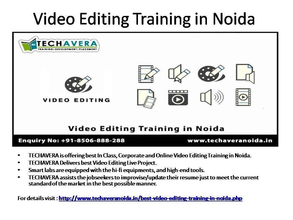 Video Editing Training Techavera Noida Trai