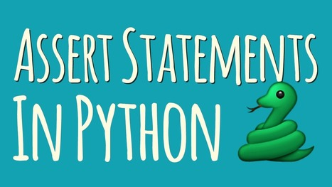 Assert Statements in Python – dbader.org | Everything is related to everything else | Scoop.it