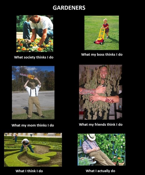 Gardeners | What I really do | Scoop.it