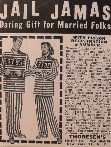 1950s: Jail Jamas- perfect gift for the newly married | Sex History | Scoop.it