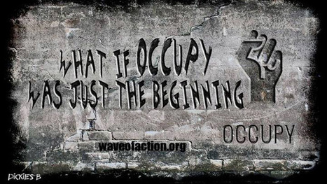 #Reoccupy the World: Wave Of Action Sweeps the Globe #GlobalSpring | Global Freedom Movements Today | Scoop.it