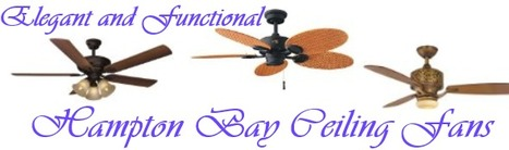 Hampton Bay Ceiling Fans - Whether You Need Ceiling Fans with Lights or Ceiling Fans for Low Ceilings | Air Circulation and Ceiling Fans | Scoop.it