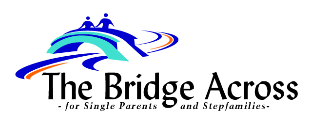 The Bridge Across for Single Parents and Stepfamilies