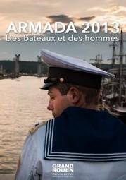 Armada 2013 : des bateaux et des hommes par Grand-Rouen et c'est pas cher ! | Da Rouen et zalentours | Scoop.it