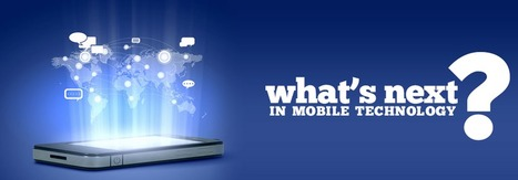 What's Next In Mobile Technology? | Moodle and Web 2.0 | Scoop.it