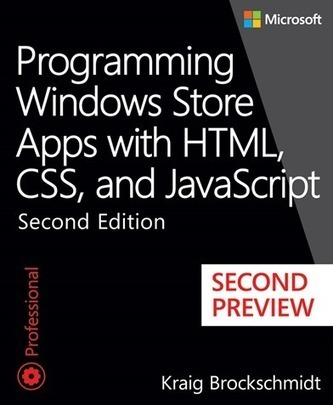 Free ebook: Programming Windows Store Apps with HTML, CSS, and JavaScript, Second Edition (second preview) - Microsoft Press - Site Home - MSDN Blogs | Psicología desde otra onda | Scoop.it