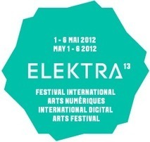 ELEKTRA 13 | arts & technologies | Scoop.it